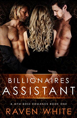 Billionaires Assistant (A MFM Boss Romance Book 1)