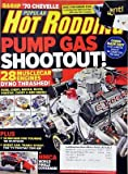 Popular Hot Rodding Magazine February 2008 - Pump Gas Shootout! - 844HP 1970 Chevelle Built for Under $19k