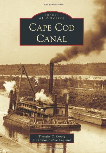 Cape Cod Canal (Images of America)