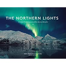 The Northern Lights: Celestial Performances of the Aurora Borealis