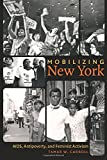Mobilizing New York: AIDS, Antipoverty, and Feminist Activism (Gender and American Culture)