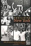 "Tamar Carroll, ""Mobilizing New York: AIDS, Antipoverty and Feminist Activism"" (U. North Carolina Press, 2015)"