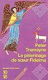 Le pèlerinage de soeur Fidelma par Tremayne