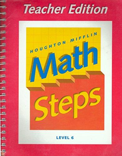 Houghton Mifflin Math Steps, Level 6, Teachers Edition
