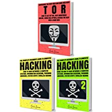 Hacking & Tor: The Complete Beginners Guide To Hacking, Tor, & Accessing The Deep Web & Dark Web (How to Hack, Penetration Testing, Computer Hacking, Cracking, ... Deep Web, Dark Web, Deep Net, Dark Net)