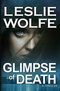 Glimpse Of Death by Leslie Wolfe ebook deal