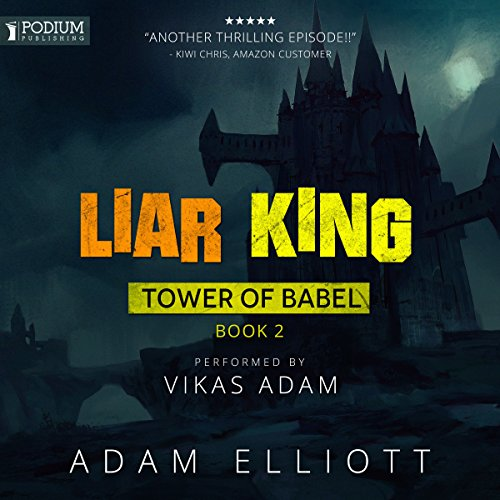 Liar King: Tower of Babel, Book 2