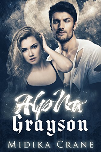 Download for free Alpha Series: Alpha Grayson