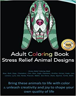 Adult Coloring Book Provides Stress Relief With Best Selling Animal Kingdom Designs Of Bear Bulls Dogs Chameleon Cats Deer Eagle Elephants Giraffes