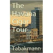 The Havana Cigar Tour