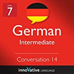 Intermediate Conversation #14, Volume 2 (German) |  Innovative Language Learning