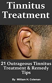 Tinnitus Treatment Outrageous Symptoms Diagnosis ebook