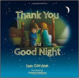 Thank You And Good Night Jon Gordon Donald Wallace 9781118986912