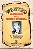 Confessions of a Missouri Guerrilla, Cole Younger, 1934757306