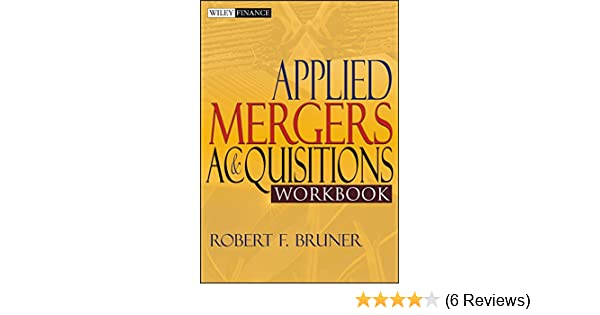 Amazon applied mergers and acquisitions workbook wiley finance amazon applied mergers and acquisitions workbook wiley finance ebook robert f bruner kindle store fandeluxe Gallery
