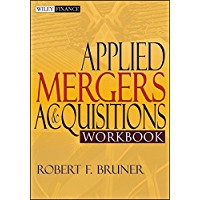 Applied Mergers and Acquisitions Workbook (Wiley Finance 175)