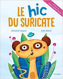 Amazon Fr Le Hic Du Suricate Album En Gros Caracteres