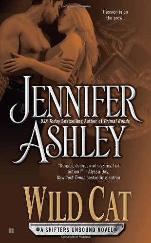 Wild Cat (Shifters Unbound, Book 3) (A Shifters Unbound Novel)