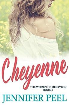 Cheyenne (The Women of Merryton Book 4) by [Peel, Jennifer]