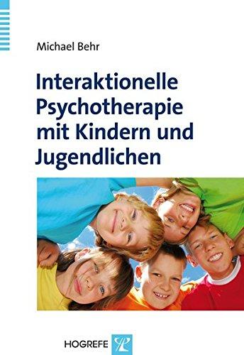 Interaktionelle Psychotherapie mit Kindern und Jugendlichen