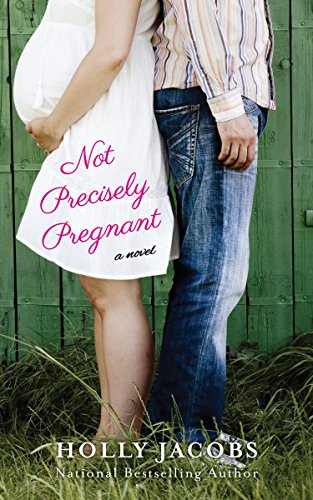 Not Precisely Pregnant by Holly Jacobs ebook deal