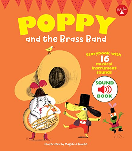 Poppy and the Brass Band: With 16 musical instrument sounds! ()
