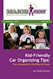 Kid-Friendly Car Organizing Tips:  Your Jumpstart to Getting on Track