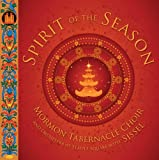 Spirit of The Season: Christmas with Sissel and The Mormon Tabernacle Choir