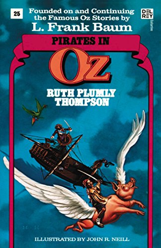 Pirates In Oz (Wonderful Oz Books, No 25) (Wonderful Oz Books (Paperback))