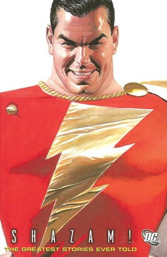 Shazam!: The Greatest Stories Ever Told VOL 01 by DC Comics