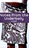 Notes from the Underbelly, Risa Green, 0451214161