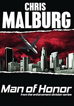 Man of Honor (Enforcement Division Book 4) by [Malburg, Chris]
