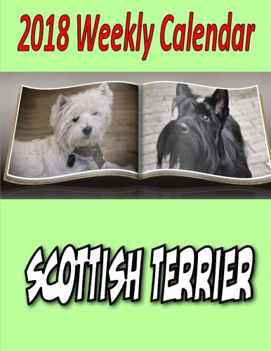 Download 2018 Weekly Calendar Scottish Terrier pdf