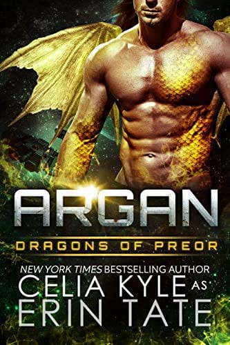 Argan (Scifi Alien Dragon Romance) (Dragons of Preor Book 10)