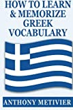 How to Learn and Memorize Greek Vocabula