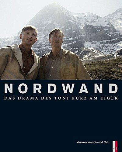 Nordwand: Das Drama des Toni Kurz am Eiger (Bergdokumente) Gebundenes Buch – Restexemplar, 1. September 2008 Heinz von Arx Benjamin Herrmann Oswald Oelz AS Verlag
