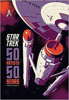 Star Trek. 50 Artists 50 Years por Vv.aa. epub