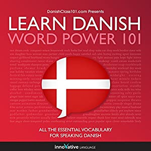 Learn Danish - Word Power 101 Audiobook