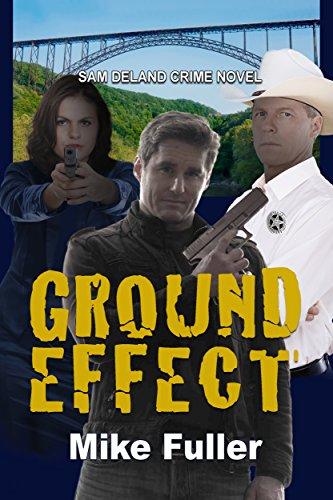 (Ground Effect (Sam Deland Crime Novel Book 4))