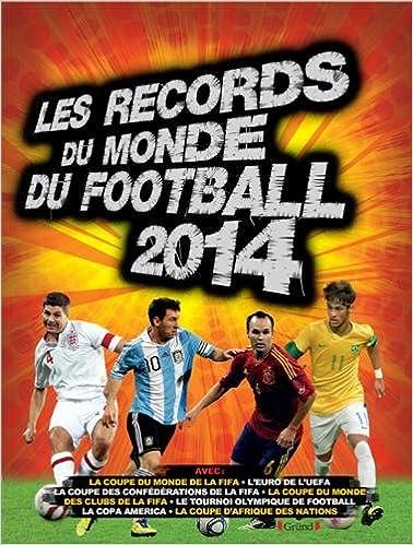 eBooks pdf: Les records du monde du football 2014 PDF ePub iBook