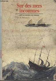 Sur les mers inconnues : Bougainville, Cook, Lapérouse par Etienne Taillemite