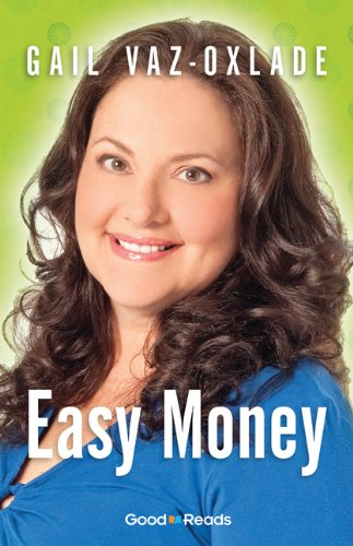 Easy Money (Good Reads Edition)