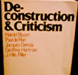 Deconstruction and Criticism, Harold Bloom, 0816493545