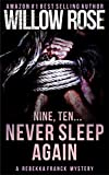 Nine, Ten … Never sleep again (Rebekka Franck, Book 5)