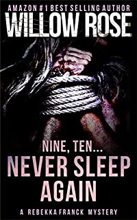 Nine, Ten ... Never Sleep Again by Willow Rose ebook deal