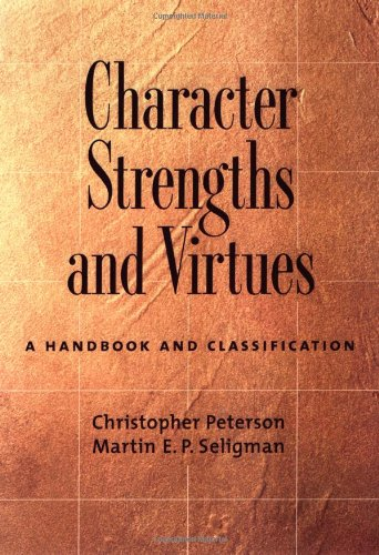 """Character Strengths and Virtues - A Handbook and Classification"" av Christopher Peterson"