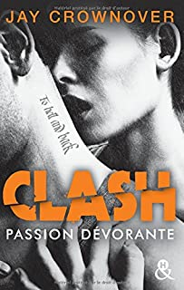 Clash 03 : Passion dévorante, Crownover, Jay