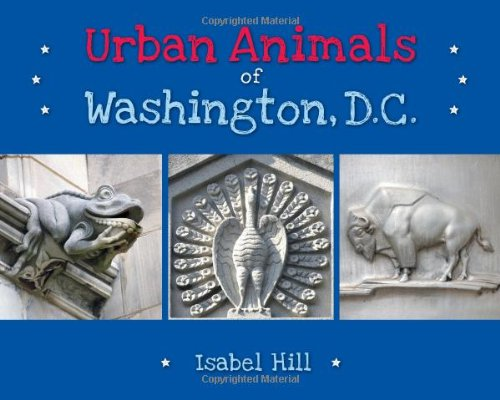 (Urban Animals of Washington, D.C.)