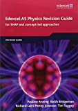 Edexcel AS Physics Revision Guide (Edexcel GCE Physics 2008)