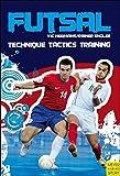 Futsal: Techniques, Tactics, Training